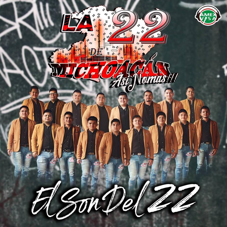 Banda La 22 de Michoacan - Contrataciones Cel 4432419132