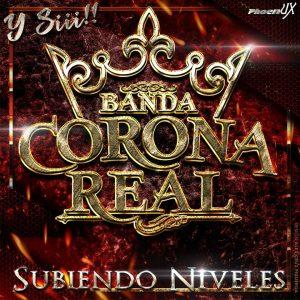 Banda Corona Real Contrataciones Cel 4432419132
