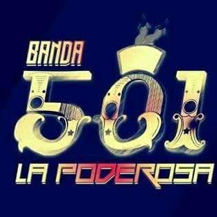 Banda 501 La Poderosa Contrataciones Cel 4432419132