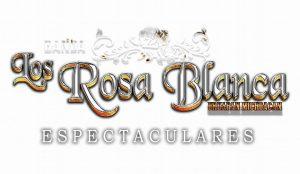 Banda Los Rosa Blanca - Contrataciones y Precio Cel 4432419132