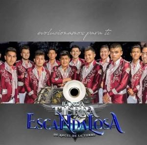 Banda Tierra Escandaloza - Contrataciones y Precio Cel 4432419132